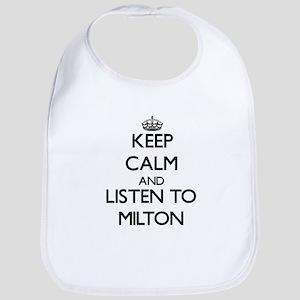 Keep Calm and Listen to Milton Bib