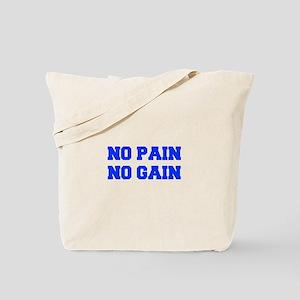 NO-PAIN-NO-GAIN-FRESH-BLUE Tote Bag