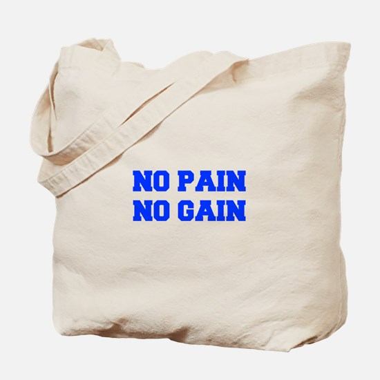 NO-PAIN-NO-GAIN-FRESH-BLUE Tote Bag