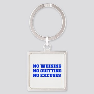 NO-WHINING-FRESH-BLUE Keychains