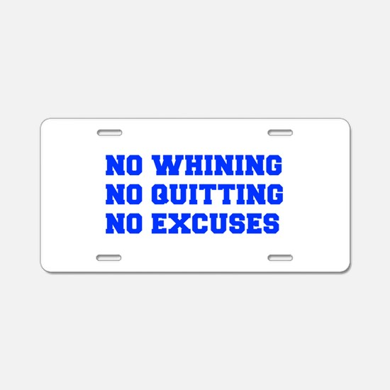 NO-WHINING-FRESH-BLUE Aluminum License Plate
