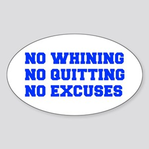 NO-WHINING-FRESH-BLUE Sticker