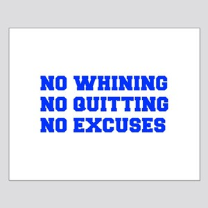 NO-WHINING-FRESH-BLUE Posters