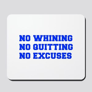 NO-WHINING-FRESH-BLUE Mousepad