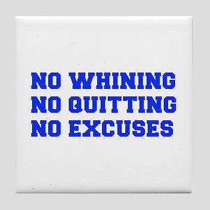 NO-WHINING-FRESH-BLUE Tile Coaster