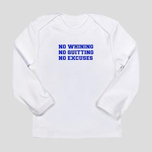 NO-WHINING-FRESH-BLUE Long Sleeve T-Shirt