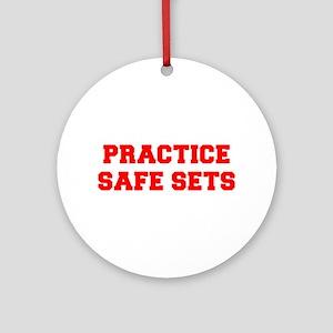 PRACICE-SAFE-SETS-FRESH-RED Ornament (Round)