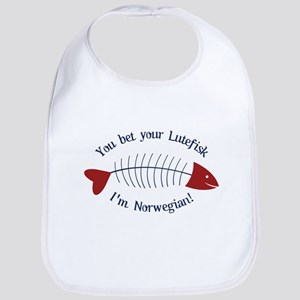 You Bet Your Lutefisk I'm Norwegian! Bib
