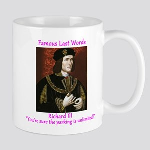 Famous Last Words Richard III Mugs