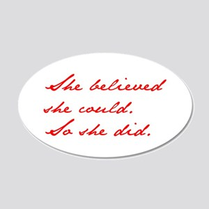 SHE-BELIEVED-SHE-COULD-jan-red Wall Decal