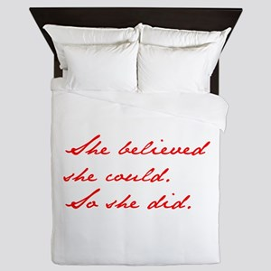 SHE-BELIEVED-SHE-COULD-jan-red Queen Duvet