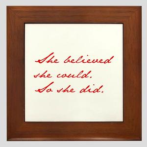 SHE-BELIEVED-SHE-COULD-jan-red Framed Tile