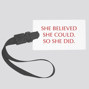 SHE-BELIEVED-SHE-COULD-OPT-RED Luggage Tag