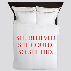 SHE-BELIEVED-SHE-COULD-OPT-RED Queen Duvet