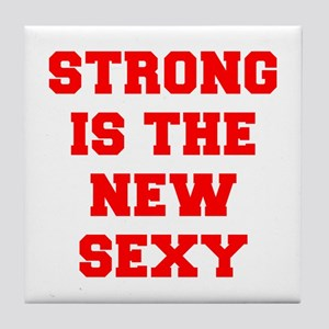 STRONG-IS-THE-NEW-SEXY-FRESH-RED Tile Coaster