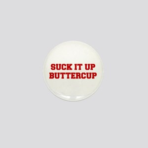 SUCK-IT-UP-BUTTERCUP-FRESH-RED Mini Button