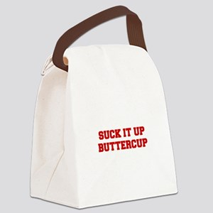 SUCK-IT-UP-BUTTERCUP-FRESH-RED Canvas Lunch Bag
