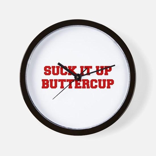 SUCK-IT-UP-BUTTERCUP-FRESH-RED Wall Clock