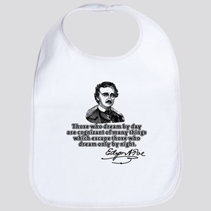 Poe Those Who Dream by Day Bib