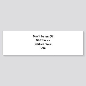 Oil Glutton Bumper Sticker