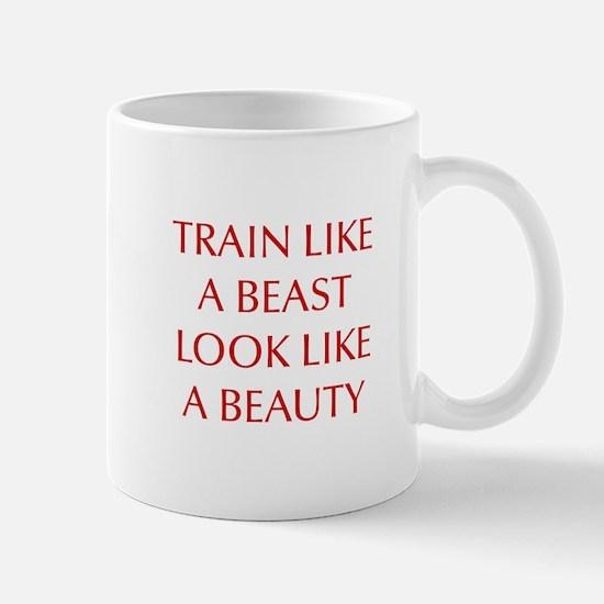 TRAIN-LIKE-A-BEAST-OPT-RED Mugs