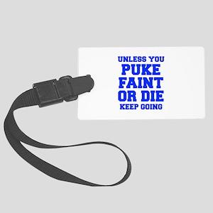UNLESS-YOU-PUKE-FRESH-BLUE Luggage Tag