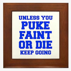 UNLESS-YOU-PUKE-FRESH-BLUE Framed Tile