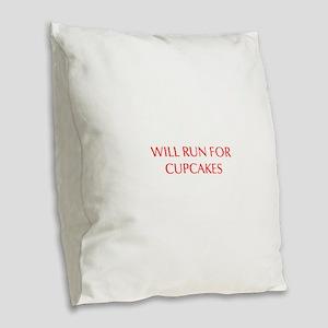 WILL-RUN-FOR-CUPCAKES-OPT-RED Burlap Throw Pillow