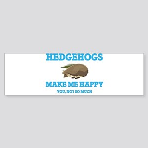 Hedgehogs Make Me Happy Bumper Sticker