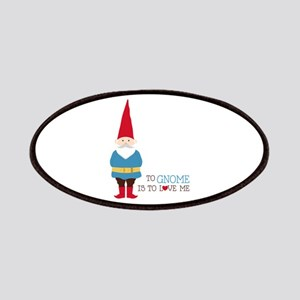 To Gnome Is To Love Me Patches