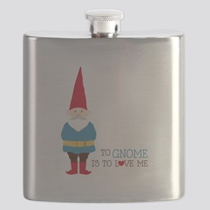 To Gnome Is To Love Me Flask