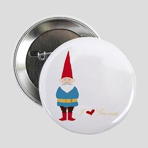 """I L ove Gnomes 2.25"""" Button"""