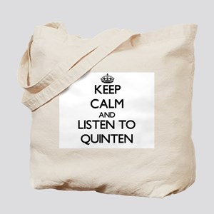 Keep Calm and Listen to Quinten Tote Bag
