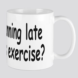 Running Late 1a Mugs