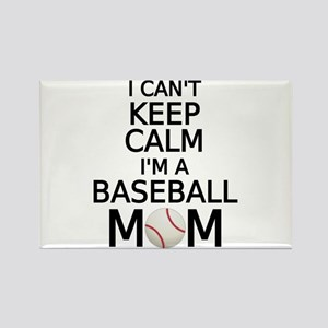 I cant keep calm, I am a baseball mom Magnets