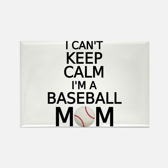 I cant keep calm, I am a baseball mom Magnets