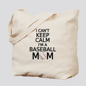 I cant keep calm, I am a baseball mom Tote Bag