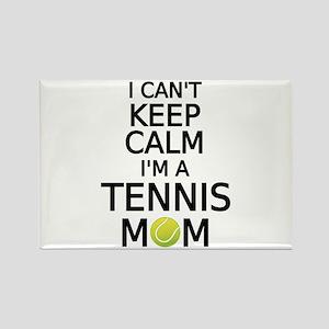 I cant keep calm, I am a tennis mom Magnets
