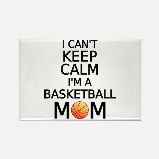 I cant keep calm, I am a basketball mom Magnets