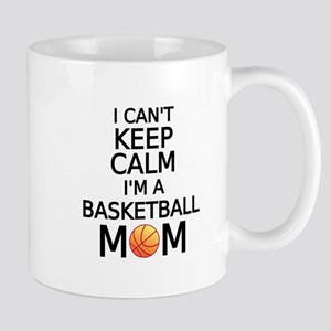 I cant keep calm, I am a basketball mom Mugs