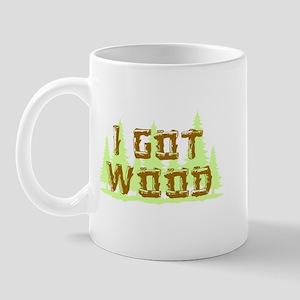 I Got Wood Mug