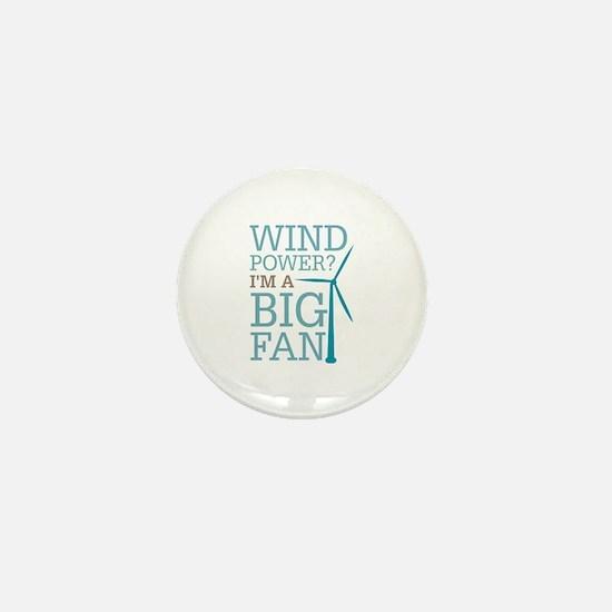 Wind Power Big Fan Mini Button