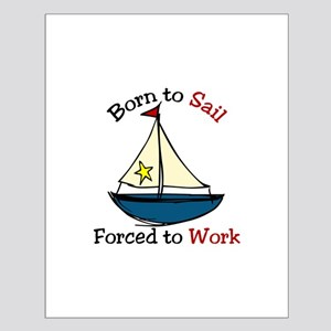 Born To Sail Posters