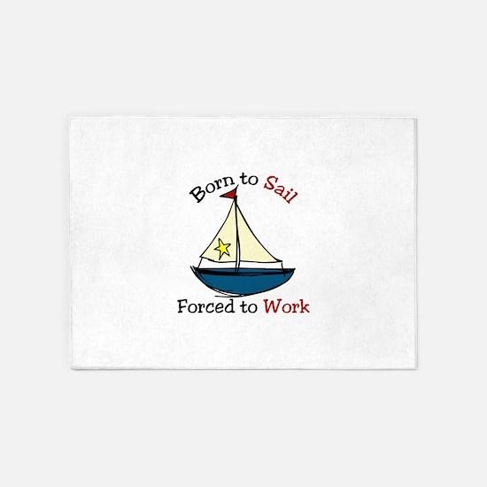 Born To Sail 5'x7'Area Rug