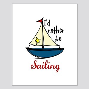 Rather Be Sailing Posters