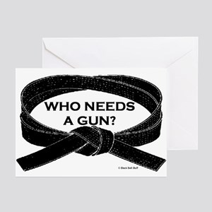 Who Needs A Gun Greeting Cards (Pk of 10)