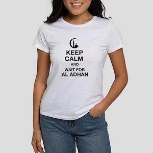 KEEP CALM AND WAIT FOR AL ADHAN Women's T-Shirt