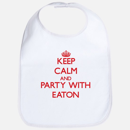 Keep calm and Party with Eaton Bib