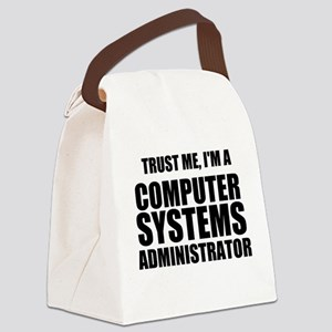 Trust Me, I'm A Computer Systems Administrator Can