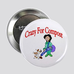 Crazy For Compost Button